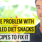 The ONE problem With The Paleo Diet snacks & 2 Recipes To Fix It