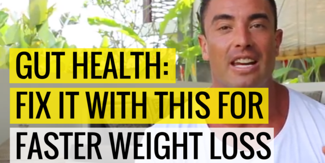 Gut Health: Fix It With This For Faster Weight Loss
