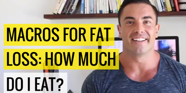 Macros For Fat Loss: How Much Do I Eat?