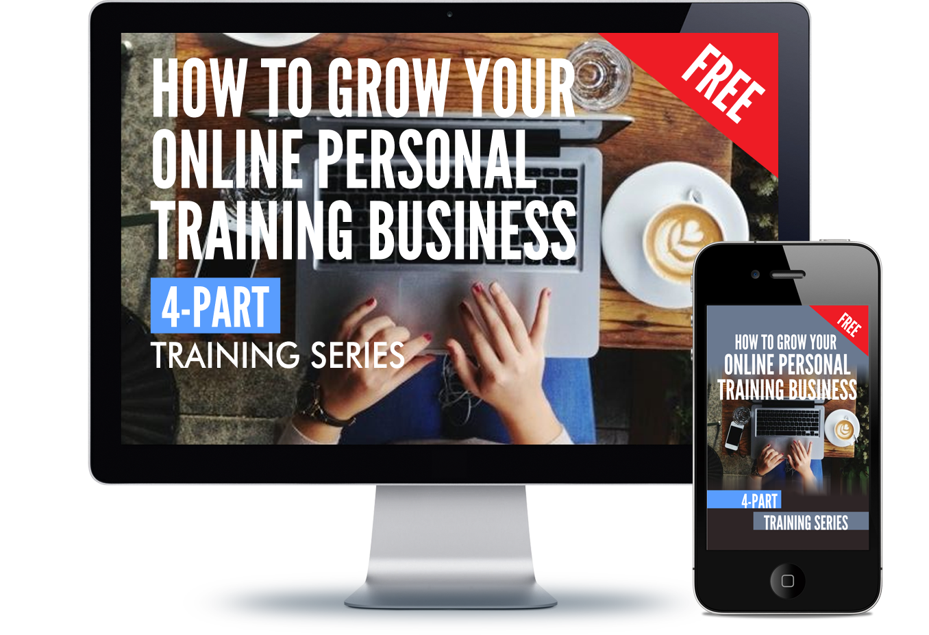 How To Grow Your Online Personal Training Business_ver2 copy