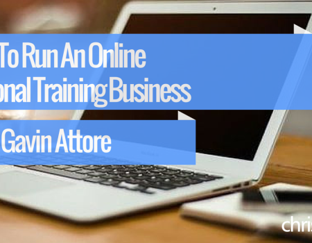 #35 How To Run An Online Personal Training Business with Gavin Attore and Chris Dufey