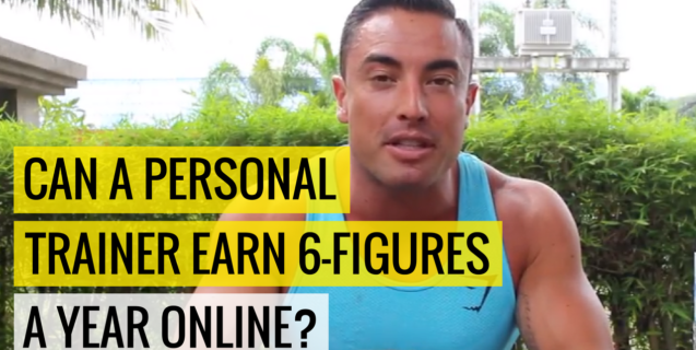 Can A Personal Trainer Earn 6-Figures a Year Online?