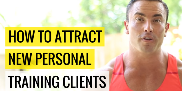 How To Attract New Personal Training Clients