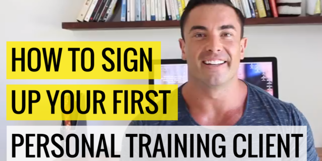 How To Sign Up Your First Personal Training Client