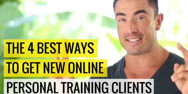 The 4 Best Ways To Get New Online Personal Training Clients