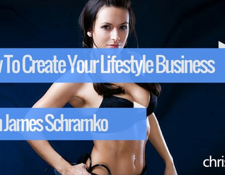 #36 How To Create Your Lifestyle Business with James Schramko