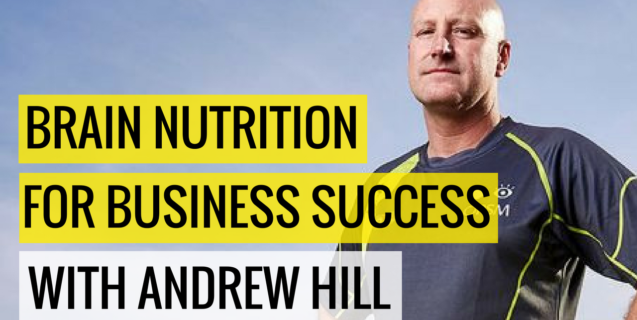 #33 Brain Nutrition For Business Success with Andrew Hill | Ask The Pro Podcast w/ Chris Dufey