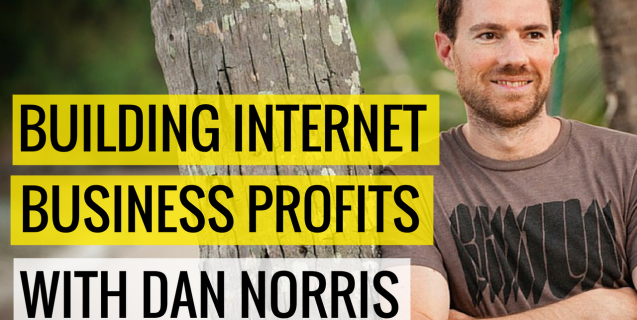 #5 Building Internet Business Profits With Dan Norris | Ask The Pro Podcast w/ Chris Dufey