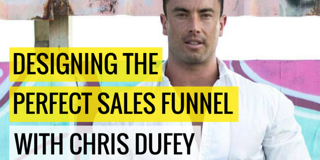 #30 Designing The Perfect Sales Funnel With Chris Dufey | Ask The Pro Podcast w/ Chris Dufey
