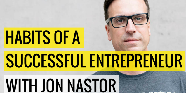 #14 Habits Of A Successful Entrepreneur With Jon Nastor | Ask The Pro Podcast w/ Chris Dufey