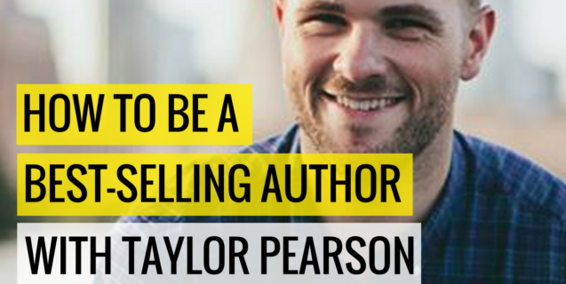 #28 How To Be A Best-Selling Author With Taylor Pearson | Ask The Pro Podcast w/ Chris Dufey