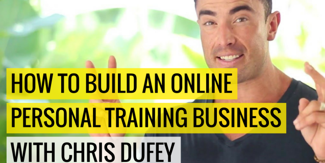#18 How To Build An Online Personal Training Business | Ask The Pro Podcast w/ Chris Dufey