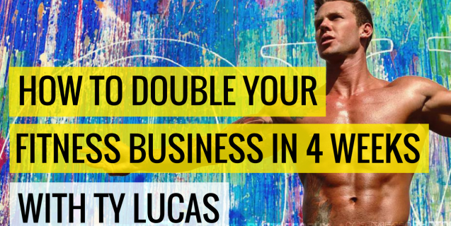 #3 How to Double Your Fitness Business In 4-weeks With Ty Lucas   Ask The Pro Podcast w/ Chris Dufey
