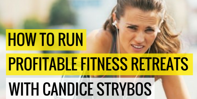 #31 How To Run Profitable Fitness Retreats With Candice Strybos | Ask The Pro Podcast w/ Chris Dufey