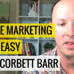 #29 Online Marketing Made Easy With Corbett Barr | Ask The Pro Podcast w/ Chris Dufey
