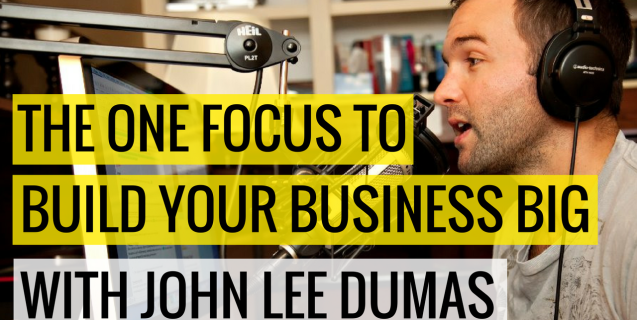 #4 The One Focus To Build Your Business Big With John Lee Dumas | Ask The Pro Podcast w/ Chris Dufey