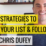 #6 Top 5 Strategies To Build Your List & Followers | Ask The Pro Podcast w/ Chris Dufey