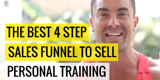 The BEST 4 Step Sales Funnel To Sell Personal Training