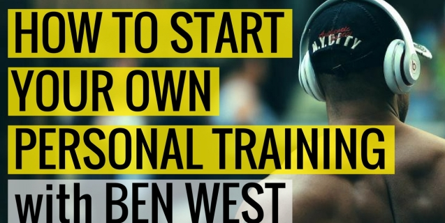How To Start Your Online Personal Training with Ben West