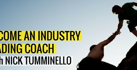 Become An Industry Leading Coach With Nick Tumminello