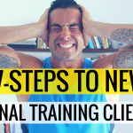 The 7-Steps To Signing On New Personal Training Clients