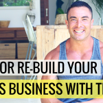 3 Steps To Starting (or Re-Building) Your Fitness Business