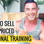How To Sell High Priced Personal Training [$428,000 a year example]