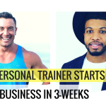 How A Personal Trainer Starts A $100k Business In 3-Weeks