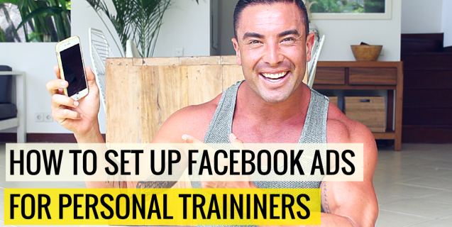 How To Setup Facebook Ads For Personal Trainers