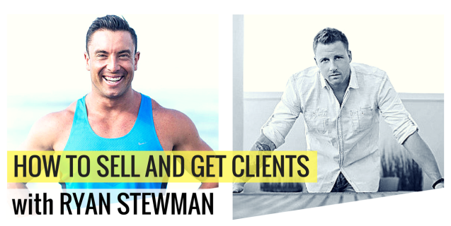 How To Sell Personal Training with Ryan Stewman