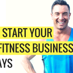How To Start Your Online Fitness Business In 30-Days