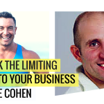Unblock The Limiting Factor To Your Business With Pete Cohen