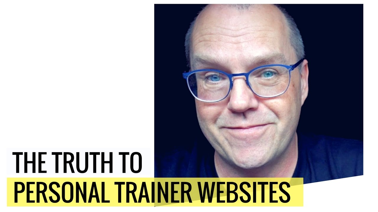 The TRUTH To Personal Trainer Websites