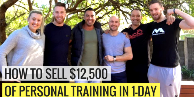 How To Sell $3k to $12.5k Of Personal Training In ONE Day