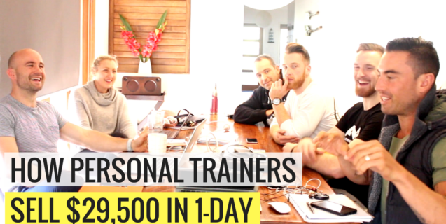 How Personal Trainers Sell $29,500 Of Coaching In 1-Day