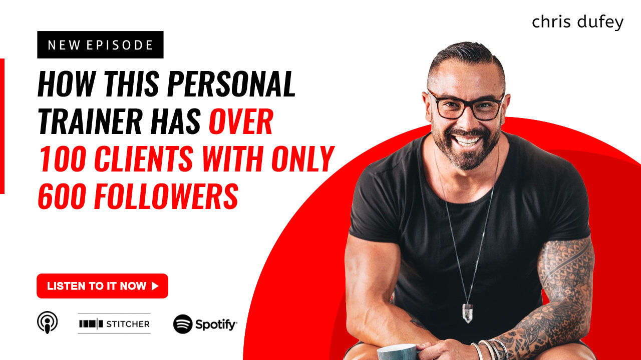 How This Personal Trainer Has Over 100 Clients With ONLY 600 Followers